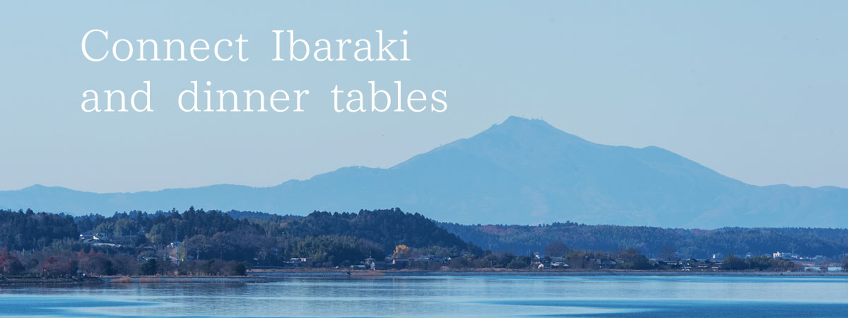 Connect Ibaraki and dinner tables
